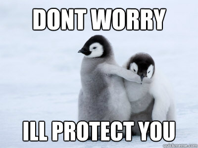 dontworryillprotectyou