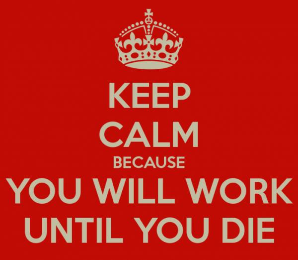 work until you die