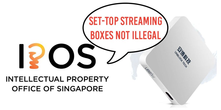 Set-Top Streaming Boxes Are Not Illegal In Singapore, Says