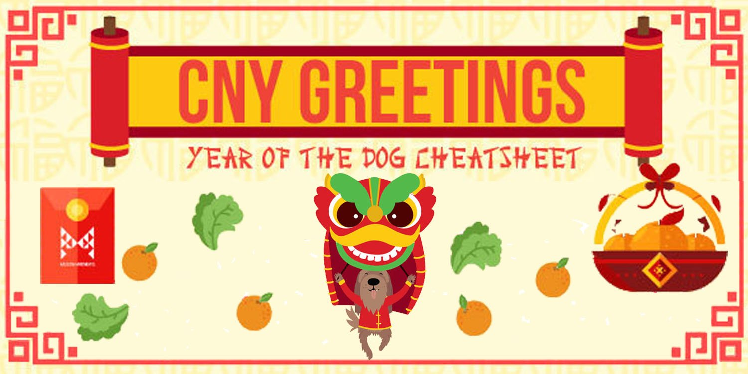 10 Cny Greetings For The Year Of The Dog To Up Your Lohei Game