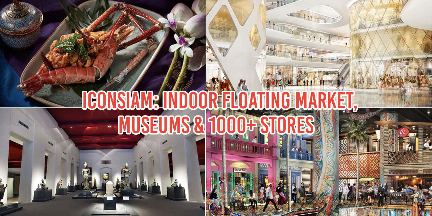 8 Reasons Going To IconSiam Is Like Visiting All Of Bangkok