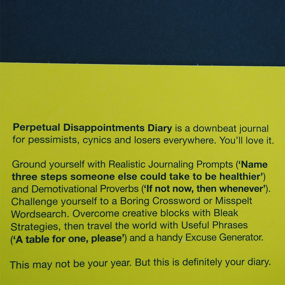 Perpetual disappointment diary